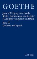 Goethe. Werke / Goethe Werke Bd. 1: Gedichte und Epen I
