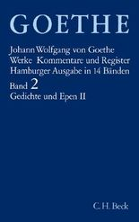 Goethe. Werke / Goethe Werke Bd. 2: Gedichte und Epen II