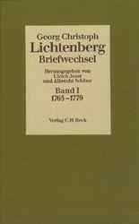 Lichtenberg Briefwechsel Bd. 1: 1765-1779