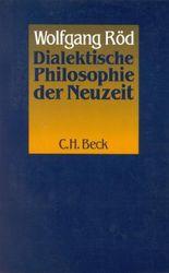Dialektische Philosophie der Neuzeit
