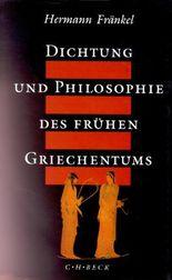 Dichtung und Philosophie des frühen Griechentums