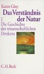 Das Verständnis der Natur, Band 1:  Die Geschichte des wissenschaftlichen Denkens