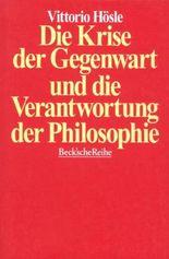 Die Krise der Gegenwart und die Verantwortung der Philosophie