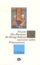 Die Abenteuer des Königs Bahram und seiner sieben Prinzessinnen