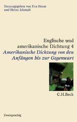 Englische und amerikanische Dichtung Bd. 4: Amerikanische Dichtung: Von den Anfängen bis zur Gegenwart