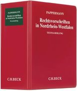 Rechtsvorschriften in Nordrhein-Westfalen (ohne Fortsetzungsnotierung) inkl. 81. Ergänzungslieferung