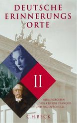 Deutsche Erinnerungsorte Band II