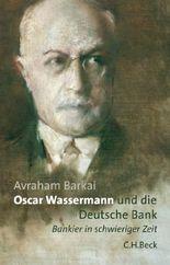 Oscar Wassermann und die Deutsche Bank