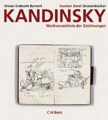 Kandinsky. Werkverzeichnis der Zeichnungen Bd. 2: Skizzenbücher