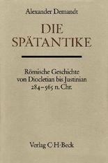 Handbuch der Altertumswissenschaft / Die Spätantike