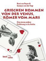 Griechen kommen von der Venus, Römer vom Mars