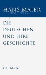 Gesammelte Schriften Bd. V: Die Deutschen und ihre Geschichte