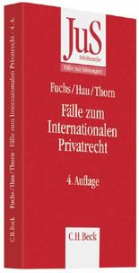 Fälle zum Internationalen Privatrecht