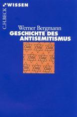 Geschichte des Antisemitismus (Beck'sche Reihe)