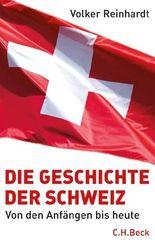 Die Geschichte der Schweiz