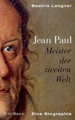 Jean Paul: Meister der zweiten Welt