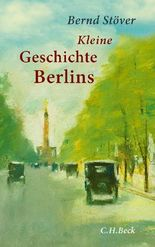 Kleine Geschichte Berlins
