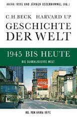 Geschichte der Welt 1945 bis heute