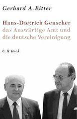 Hans-Dietrich Genscher, das Auswärtige Amt und die deutsche Vereinigung