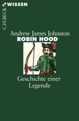 Robin Hood: Geschichte einer Legende (Beck'sche Reihe)