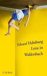 Lena in Waldersbach: Eine Erzählung