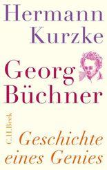 Georg Büchner: Geschichte eines Genies