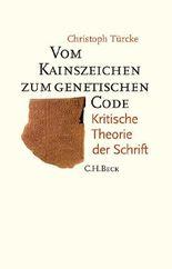 Vom Kainszeichen zum genetischen Code