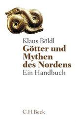 Götter und Mythen des Nordens: Ein Handbuch (Beck'sche Reihe)