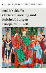 Christianisierung und Reichsbildungen