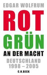 Rot-Grün an der Macht: Deutschland 1998 - 2005