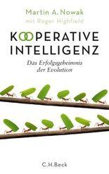 Kooperative Intelligenz: Das Erfolgsgeheimnis der Evolution