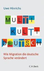 Multi Kulti Deutsch