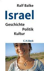 Israel: Geschichte, Politik, Kultur (Beck'sche Reihe)
