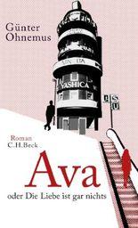 Ava oder Die Liebe ist gar nichts