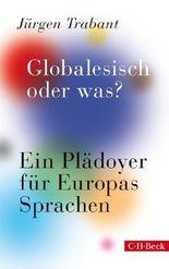 Globalesisch, oder was?