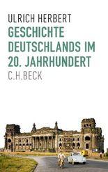 Europäische Geschichte im 20. Jahrhundert / Geschichte Deutschlands im 20. Jahrhundert