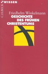 Geschichte des frühen Christentums (Beck'sche Reihe / Beck Paperback)