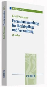 Formularsammlung für Rechtspflege und Verwaltung
