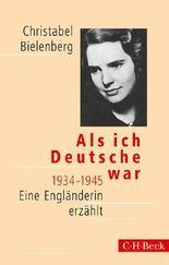 Als ich Deutsche war 1934-1945