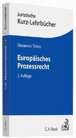 Europäisches Prozessrecht