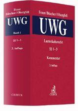 Lauterkeitsrecht, Kommentar zum Gesetz gegen den unlauteren Wettbewerb (UWG) Bd. 1 §§ 1-4 UWG