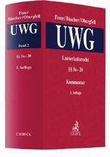 Lauterkeitsrecht, Kommentar zum Gesetz gegen den unlauteren Wettbewerb (UWG) Bd. 2 §§ 5 - 22