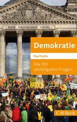 Die 101 wichtigsten Fragen: Demokratie (Beck Paperback)