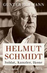 Helmut Schmidt: Soldat, Kanzler, Ikone