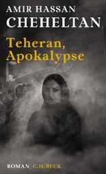 Teheran, Apokalypse