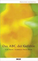 Das ABC der Gefühle (Bibliothek der Gefühle 1)