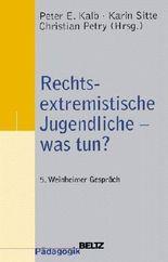 Rechtsextremistische Jugendliche - was tun?