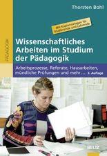 Wissenschaftliches Arbeiten im Studium der Pädagogik