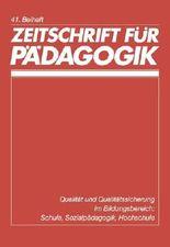 Qualität und Qualitätssicherung im Bildungsbereich: Schule, Sozialpädagogik, Hochschule