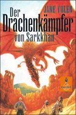 Der Drachenkämpfer von Sarkkhan